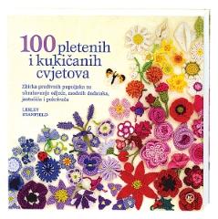 100 PLETENIH I KUKIĆANIH CVJETOVA