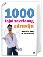 1000 TAJNI SAVRŠENOG ZDRAVLJA