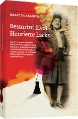 BESMRTNI ŽIVOT HENRIETTE LACKS
