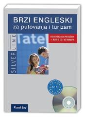 BRZI ENGLESKI ZA PUTOVANJA I TURIZAM + CD