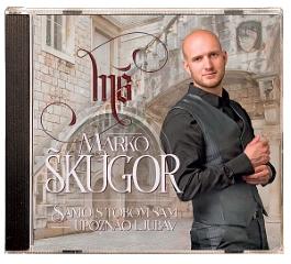 CD-MARKO ŠKUGOR-SAMO S TOBOM SAM UPOZNAO LJUBAV