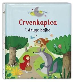 CRVENKAPICA I DRUGE BAJKE