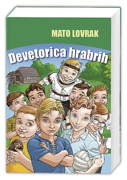 DEVETORICA HRABRIH