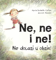 NE,NE I NE!
