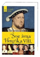 ŠEST ŽENA HENRIKA VIII.