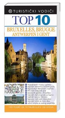 TOP 10 BRUXELLES BRUGGE,ANTWERPEN I GENT
